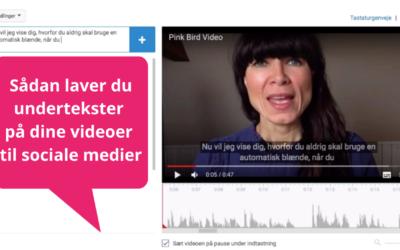 Undertekster til video på sociale medier – sådan gør du